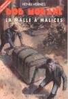 La malle à malices - Henri Vernes, René Follet, Franck Leclercq, Gilles Dubus