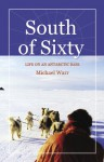 South of Sixty - Michael Warr