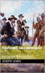 Perspectives: Early American Life (Homeworker Helper) - Joseph Lewis, M.D. Jones