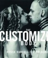 The Customized Body - Ted Polhemus, Housk Randall, Jo Brocklehurst
