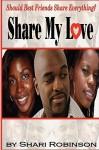 Share My Love - Shari Robinson
