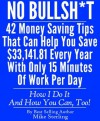 No Bullsh*t (No Bullshit): 42 Money Saving Tips That Can Help You Save $33,141.81 Every Year With Only 15 Minutes Of Work Per Day - Mike Sterling