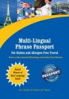 Multi-Lingual Phrase Passport for Gluten and Allergen Free Travel (Let's Eat Out Around The World Gluten Free & Allergy Free) - Kim Koeller, Robert La France, Katie Mayer