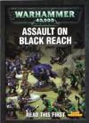 Assault on Black Reach - praca zbiorowa