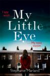 My Little Eye - Stephanie Marland