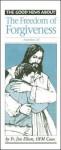 Freedom of Forgiveness (Gn Notes) - Catholic Book Publishing Corp.