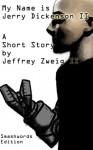 My Name is Jerry Richardson II - Jeff Zweig II