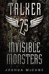 Talker 25 #2: Invisible Monsters - Joshua McCune