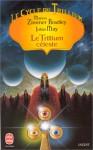 Cycle Du Trillium T05 La Guilde de L Etoile - Marion Zimmer Bradley, Julian May, Thérèse de Chérisey