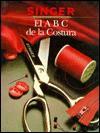 A B C de La Costura: Singer Biblioteca de Costura - Singer Sewing Company