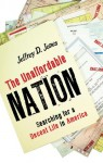 The Unaffordable Nation: Searching for a Decent Life in America - Jeffrey D. Jones