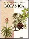 Botanica / Botany (Atlas Visuales Oceano) (Spanish Edition) - Equipo Editorial, Carles Gispert, Xavier Ruiz Fernndez