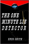 The One Minute Lie Detector: Encouraging Truthful Behavior - Enes Smith