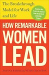 When Women Lead: The Undiscovered Link Between Joy and Remarkable Performance - Joanna Barsh, Geoffrey Lewis, Susie Cranston