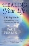 Healing Your Life - Paul Ferrini