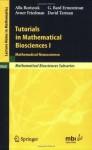 Tutorials in Mathematical Biosciences I: Mathematical Neuroscience (Lecture Notes in Mathematics / Mathematical Biosciences Subseries) - Alla Borisyuk, G. Bard Ermentrout, Avner Friedman, David H. Terman