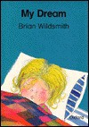 My Dream - Brian Wildsmith