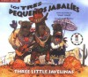The Three Little Javelinas/Los Tres Pequenos Jabalies: Bilingual (English, Multilingual and Spanish Edition) - Susan Lowell