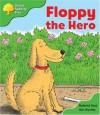 Floppy The Hero - Roderick Hunt, Alex Brychta
