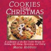Cookies for Christmas: Fifty of the Best Cookie Recipes for Holiday Gift Giving, Decorating, and Eating - Maria Polushkin Robbins