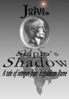 Scipio's Shadow - John Jarvis