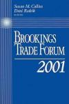 Brookings Trade Forum - Susan M. Collins, Dani Rodrik