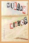 Mullah Nigger - Mansour X