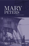 Mary Peters - Mary Ellen Chase