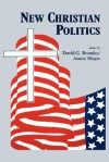 New Christian Politics - David G. Bromley
