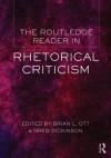 The Routledge Reader in Rhetorical Criticism - Brian L. Ott