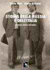 Storia della Russia e dell'Italia - Paolo Nori, Marco Raffaini