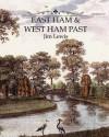 East Ham and West Ham Past - Jim Lewis