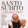 Santo Subito świadectwo + dodatek - Stanisław Dziwisz
