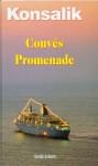 Convés Promenade - Heinz G. Konsalik