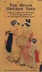 The Paths Dreams Take: CD-ROM; Japanese Art from the Collections of Mary Griggs Burke and The Metropolitan Museum of Art - Elizabeth Hammer, Teresa Russo