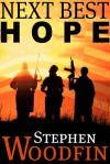 Next Best Hope - Stephen Woodfin