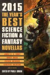 The Year's Best Science Fiction & Fantasy Novellas 2015 - Paula Guran
