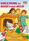 Gallinas De Aqui Para Alla/ Chickens on the Move (Math Matters En Espanol) - Pamela Pollack, Meg Belviso, Lynn Adams