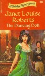 The Dancing Doll (Candlelight Regency #111) - Janet Louise Roberts
