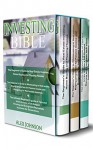 Investing Bible: 3 Manuscripts- Beginner's Guide to Home Buying & Flipping Houses+ Beginner's Guide to Wholesaling & Budgeting in Real Estate+ Tips & Tricks to have a Thriving and Evergreen Business - ALEX JOHNSON