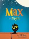 Max at Night - Ed Vere