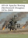 Apache AH-64 Boeing (McDonnell Douglas) 1976-2005 - Chris Bishop, Jim Laurier