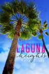 Laguna Heights (Laguna Beach Book 2) - Kaira Rouda