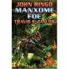 Manxome Foe - John Ringo, Travis S. Taylor