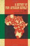 A History of Pan-African Revolt - C.L.R. James, Robin D.G. Kelley