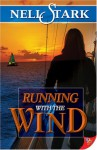 Running With the Wind - Nell Stark