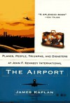 The Airport - James Kaplan