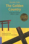 Golden Country - Shūsaku Endō, Francis Mathy