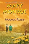 Mama Ruby - Mary Monroe