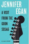 A Visit from the Goon Squad (Audio) - Jennifer Egan, Roxana Ortega